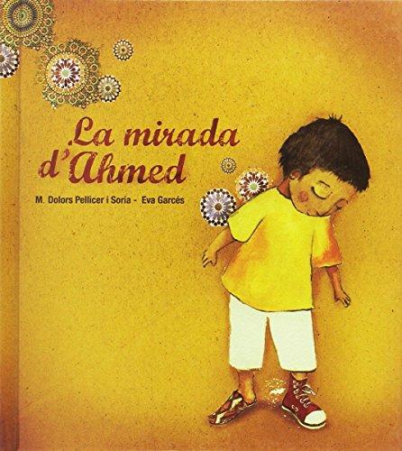 La mirada d'Ahmed por Maria Dolors Pellicer