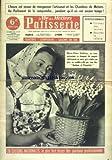 Telecharger Livres VIE DES METIERS PATISSERIE LA No 133 du 01 10 1956 L HEURE EST VENUE DE REORGANISER L ARTISANAT ET LES CHAMBRES DE METIERS MARIE CLAIRE DEBLIEUX ET LE MUGUET (PDF,EPUB,MOBI) gratuits en Francaise