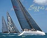 Sailing 2018: Segelkalender und Naturkalender über den Sport des Segelns. PhotoArt Kalender. Quer-format: 55 x 45,5 cm