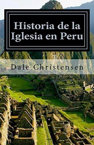 Historia de la Iglesia en Peru (Spanish Edition)