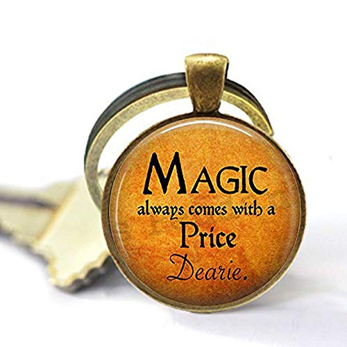 bab Halloween-Kostüm-Schmuck - Magic Always Comes a Price Dearie - Rumpelstilzin-Zitat - Once Upon a Time - Magic Spell Schlüsselanhänger, Bibel-Zitat Anhänger - Schmuck (Once Upon A Time Kostüm)