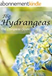 Hydrangeas - The Complete Guide (Engl...