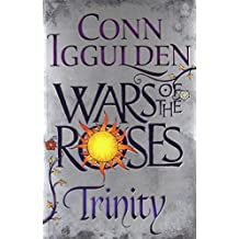 Wars of the roses : trinity