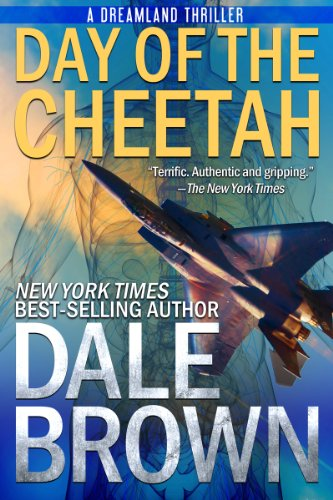 Day of the Cheetah (Patrick McLanahan Book 4) (English Edition) par Dale Brown