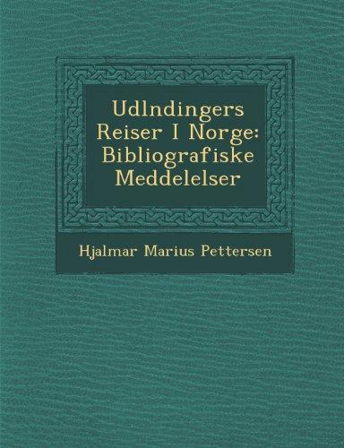 udl-ndingers-reiser-i-norge-bibliografiske-meddelelser