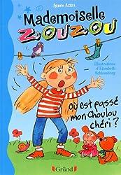 Mlle Zouzou - Tome 6 : Où est passé mon Choulou chéri ?
