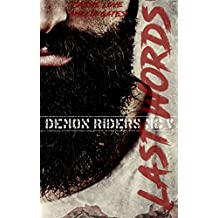Last Words: Biker Liebesroman (Demon Riders MC 5)
