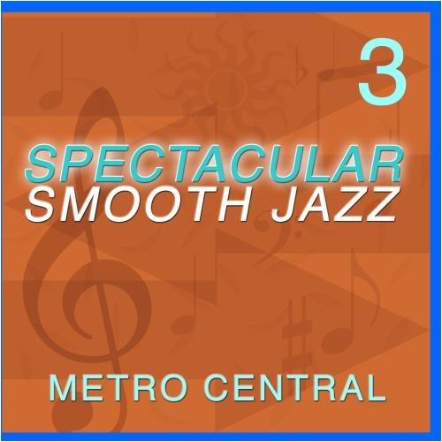 Spectacular Smooth Jazz 3