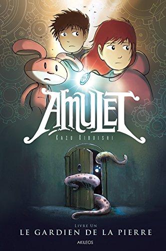 Amulet (Tome 1) : Le Gardien de la pierre