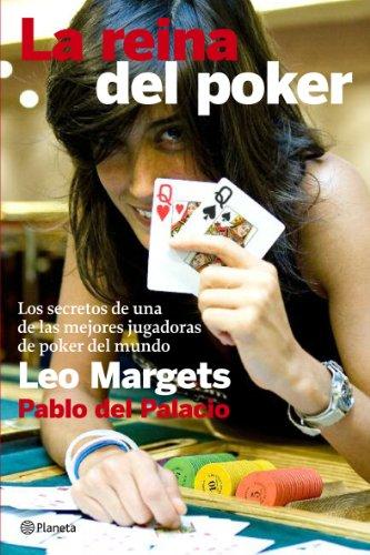 La reina del poker: Los secretos de la mejor jugadora del mundo