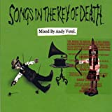 Songs in the Key of Death (Mixed By Andy Votel)
