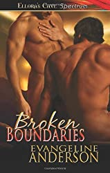 Broken Boundaries: Ellora's Cave by Evangeline Anderson (2011-07-19)