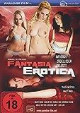 Fantasia Erotica - Im Reich zügelloser Gelüste