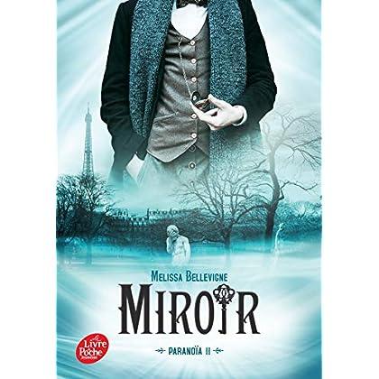 Paranoïa - Tome 2: Miroir