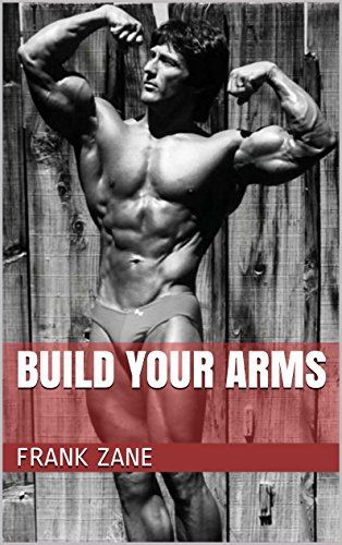 Build Your Arms (English Edition)