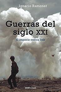 Guerras del siglo XXI par Ignacio Ramonet