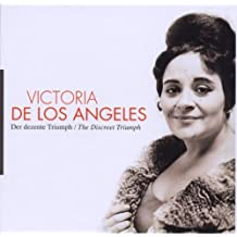 Victoria de los Angeles: Der Dezente Triumpf