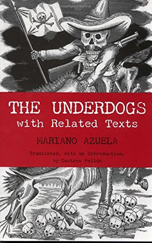 The Underdogs: with Related Texts (Hackett Classics) by Mariano Azuela (2006-09-15)