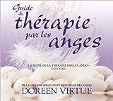 Guide de thérapie par les anges - Livre audio 2 CD