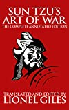 Sun Tzu's The Art of War: The Complete, Annotated Edition (English Edition)