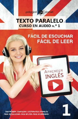 Aprender inglés | Texto paralelo - Fácil de leer | Fácil de escuchar: Lectura fácil en inglés: Volume 1 (CURSO EN AUDIO)