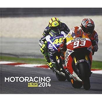 Motoracing. News 2014. Ediz. Italiana