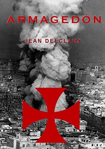 ARMAGEDÓN: El Poder Oculto de los Templarios
