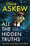 All the Hidden Truths: one shocking crime: three women need answers (DI Birch)