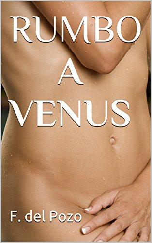 RUMBO A VENUS por F. del Pozo