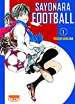 Sayonara Football Edition simple Tome 1