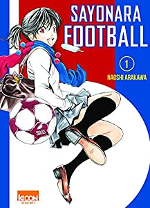 Sayonara Football Edition simple Tome 1
