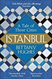 THE SUNDAY TIMES BESTSELLER 'Life-filled and life-affirming history, steeped in romance and written with verve' GUARDIAN 'Richly entertaining and impeccably reserached' Peter Frankopan Istanbul has always been a place where stories and histories coll...