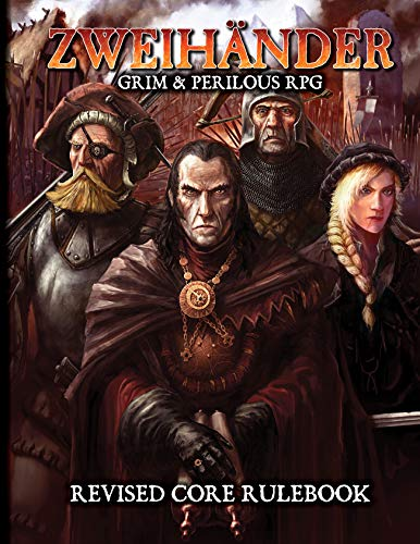 ZWEIHANDER Grim & Perilous RPG: Revised Core Rulebook (English Edition)