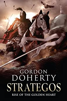 Strategos: Rise of the Golden Heart (Strategos 2) by [Doherty, Gordon]