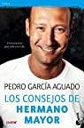 Los consejos de Hermano Mayor: Entrenamiento para toda una vida par García Aguado