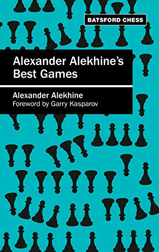 alexander-alekhines-best-games-algebraic-edition-batsford-chess