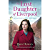 The Lost Daughter of Liverpool: A heartbreaking and gritty family saga