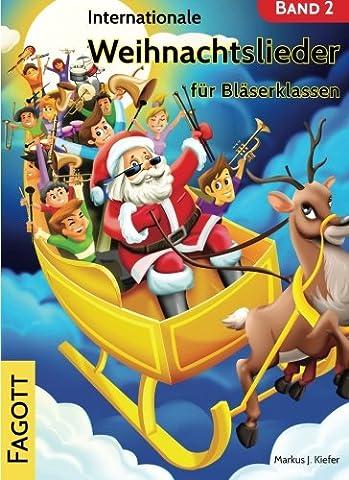 Internationale Weihnachtslieder für Bläserklassen: Fagott