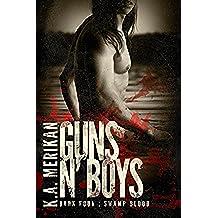 Guns n' Boys: Swamp Blood (Book 4) (gay dark mafia romance) (English Edition)