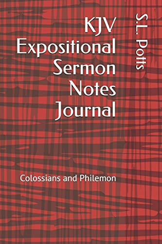 KJV Expositional Sermon Notes Journal: Colossians and Philemon - For Left-Handed Notetakers (Scofield Study Bible-niv)
