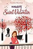 Maudite Saint-Valentin (Romance)