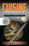 Cuisine Japonaise: Les Meilleurs Recettes (Recettes japonaise, repas japonais, cuisine japonaise, cuisine japon)...