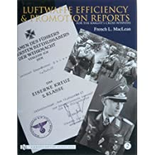 Luftwaffe Efficiency and Promotion Reports for the Knight's Cross Winners: Vol 2