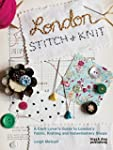 London Stitch and Knit: A Craft Lover...