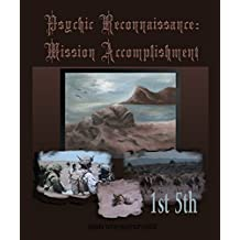 Psychic Reconnaissance: Mission Accomplishment  (English Edition)
