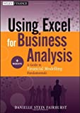 [Using Excel for Business Analysis, + Website] A Guide to Financial Modelling Fundamentals ] BY [Fairhurst, Danielle Stein]Paperback