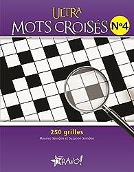 Ultra mots croisés N°4 : 250 grilles