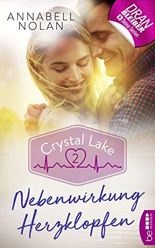 Crystal Lake - Nebenwirkung Herzklopfen (Sports Medical Romance 2)