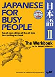 Japanese for Busy People II: The Workbook for the Revised 3rd Edition