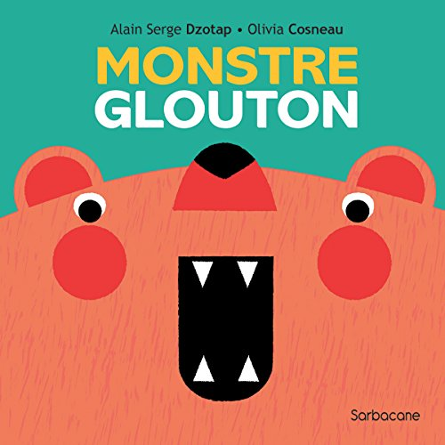 Monstre glouton